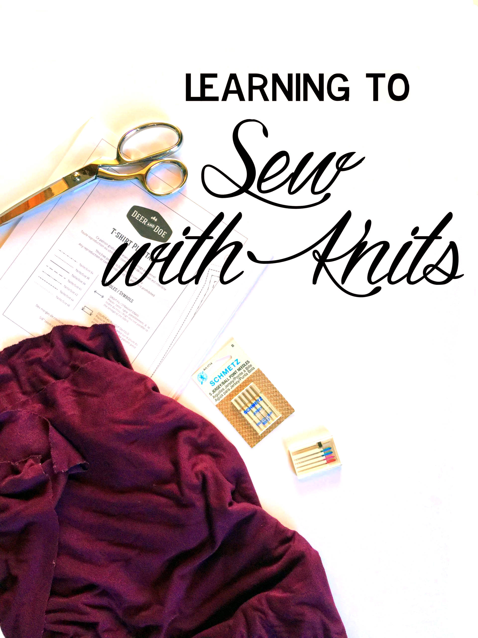 Learning to Sew with Knits: || Tips for Beginner Sewing