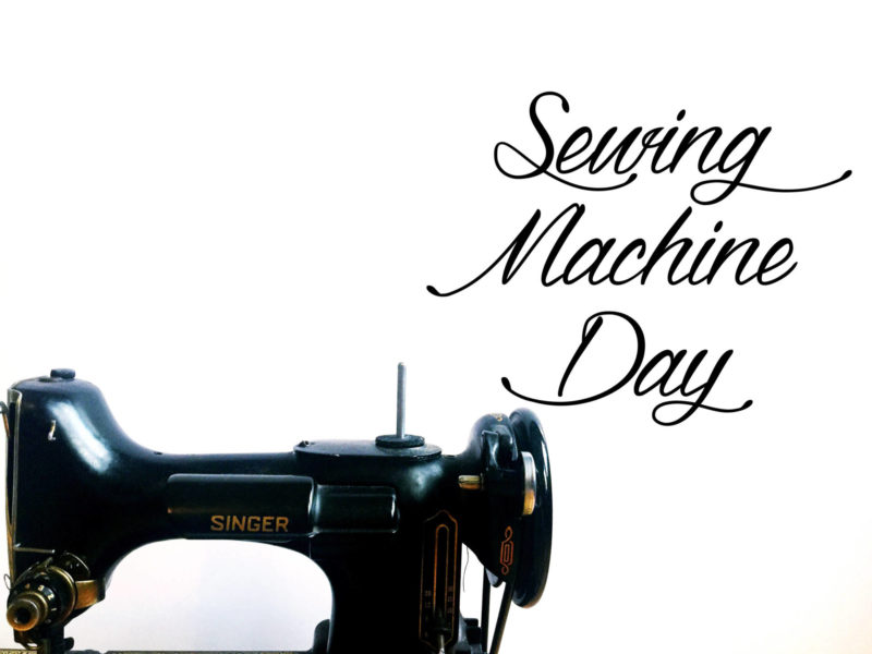 National Sewing Machine Day Best Sewing Machine Day