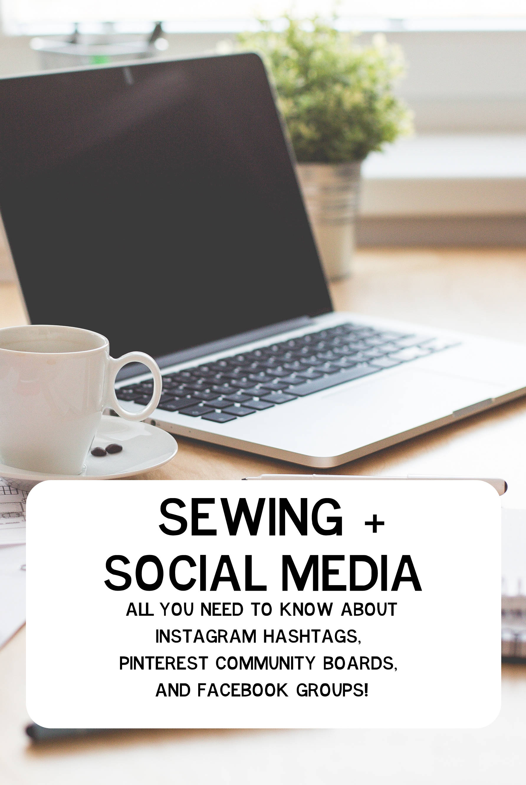 if you're a sewing or diy blogger, check out this post for Instagram Hashtags, pinterest group boards, and facebook groups for the industry. Even if you're not a blogger, this is a great way to get to know people in the sewing community!