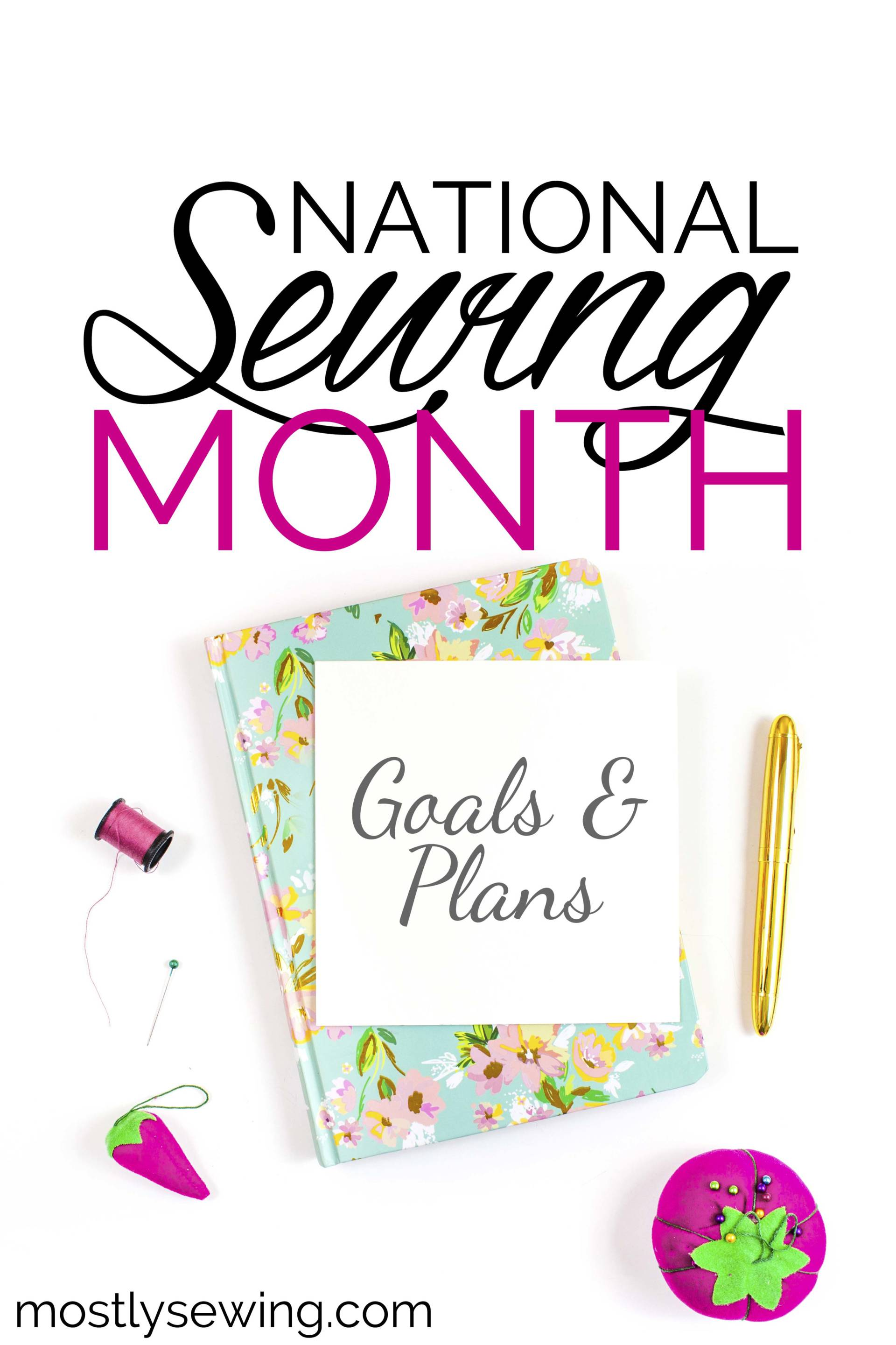 national sewing month 2017 goals and plans